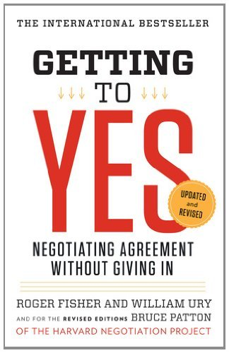 Getting To Yes by Roger Fisher #1