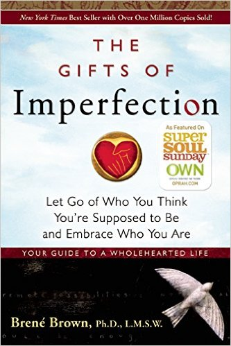 The Gifts of Imperfection by Brene Brown #5